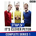 Strap In - It's Clever Peter: The Complete Series 1  by Richard Bond, Edward Eales-White, William Hartley, Dominic Stone Narrated by Richard Bond, Edward Eales-White, William Hartley, Catriona Knox