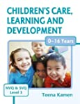 Children's Care, Learning and Develop...