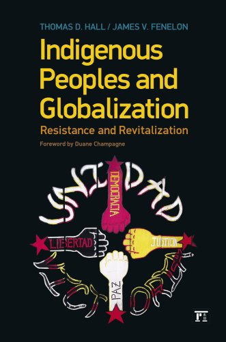 Indigenous Peoples and Globalization: Resistance and...
