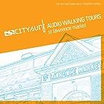 City Surf: Toronto: St. Lawrence Market Audio Walk | City Surf
