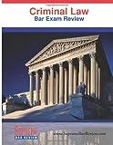 Criminal Law: Bar Exam Review