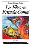 """Afficher """"Les Fêtes en Franche-Comté"""""""