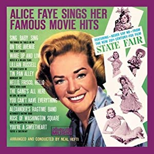 Alice Faye - Sings Her Famous Movie Hits (Remastered)