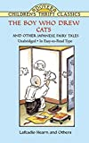 The Boy Who Drew Cats and Other Japanese Fairy Tales (Dover Children's Thrift Classics) (0486403483) by Hearn, Lafcadio