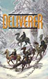Deliverer: Book Nine of Foreigner