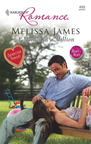 A Mother In A Million (Harlequin Romance), MELISSA JAMES
