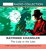 Raymond Chandler The Lady in the Lake (Classic Chandler)