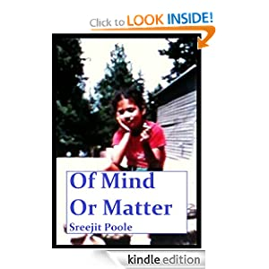 Kindle Free Book Alert for Wednesday, July 25: 360 brand new Freebies in the last 24 hours added to our 4,600+ Free Titles sorted by Category, Date Added, Bestselling or Review Rating! plus … Sreejit Poole's Of Mind or Matter (Today's Sponsor – $2.99)