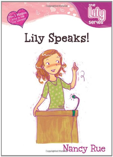 Lily Speaks! (Young Women of Faith Library: Lily)