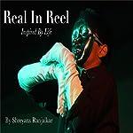 Real in Reel   Shreyans Ranjalkar