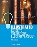 Illustrated Guide to the National Electrical Code 2008 - 4th Edition - 1418050458