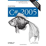 Learning C# 2005: Get Started with C# 2.0 and .NET Programming (2nd Edition) ~ Jesse Liberty