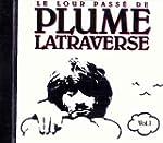 Le Lour Passe de Plume Latraverse, vol.I
