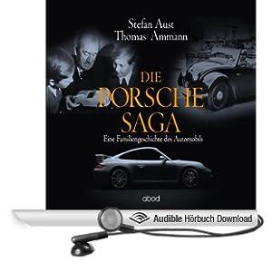 Die Porsche-Saga. Eine Familiengeschichte des Automobils