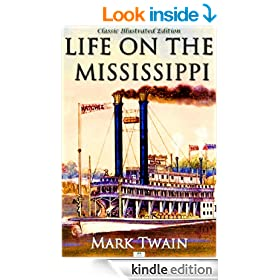 Life on the Mississippi (Classic Illustrated Edition)