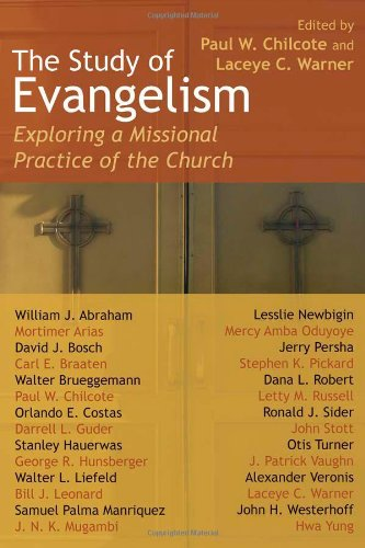 The Study of Evangelism: Exploring a Missional Practice...