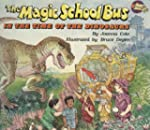 The Magic School Bus (in the time of...