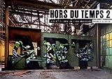 echange, troc Alex Farquharson, Leah Gordon - Hors du temps : Tome 2, le graffiti dans les lieux abandonnés