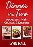 img - for Dinner for Two: Appetizers, Main Courses and Desserts book / textbook / text book