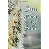 Sun and Moon, Ice and Snow ~ Jessica Day George