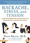 Backache, Stress, and Tension: Unders...