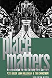 Place Matters: Metropolitics for the TwentyFirst Century (Studies in Government and Public Policy)