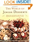 The World Of Jewish Desserts: More Than 400 Delectable Recipes from Jewish Communities