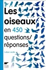 Les oiseaux en 450 questions/réponses par Lesaffre