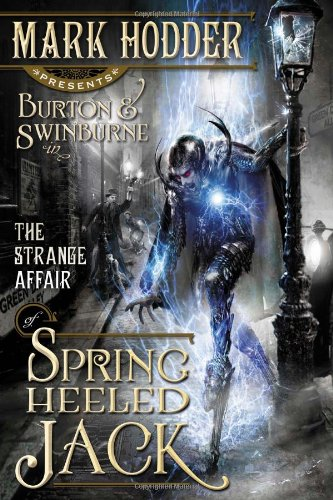 The Strange Affair of Spring Heeled Jack (Burton & Swinburne in)