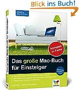 Das große Mac-Buch für Einsteiger: Aktuell zu Mac OS X Lion
