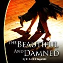 The Beautiful and Damned Audiobook by F. Scott Fitzgerald Narrated by Sean Crisden
