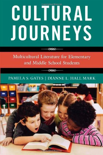 Cultural Journeys: Multicultural Literature for...