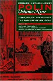 img - for Polin: Studies in Polish Jewry, Volume 9: Poles, Jews, Socialists: The Failure of an Ideal (v. 9) book / textbook / text book