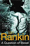 A Question of Blood (0752851101) by Ian Rankin