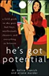 He's Got Potential: A Field Guide to...