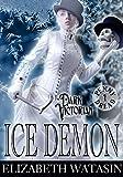 Ice Demon: A Dark Victorian Penny Dread (The Dark Victorian Penny Dreads Book 1)