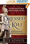 Dressed to Kill: A Biblical Approach...