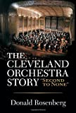 "The Cleveland Orchestra Story: ""Second to None"" (1886228248) by Donald Rosenberg"
