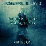 Forrest Wollinsky: Vampire Hunter | Leonard D. Hilley II