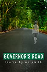 Governor's Road: A Novel of Southern Proportions