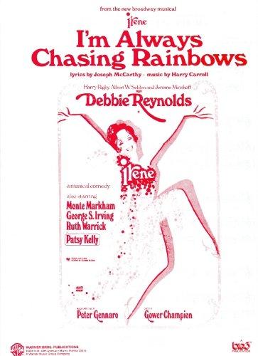 "DEBBIE REYNOLDS I'm Always Chasing Rainbows from ""IRENE"" Piano-Vocal Lyrics-Guitar Chords"