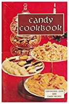 Candy Cookbook by Favorite Recipes