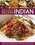 img - for 300 Classic Indian Recipes book / textbook / text book