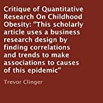 Critique of Quantitative Research on Childhood Obesity | Trevor Clinger
