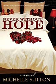 Never Without Hope (Sacred Vows)