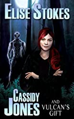 Cassidy Jones and Vulcan&#39;s Gift (Cassidy Jones Adventures, Book Two)