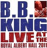 echange, troc Bb King, B.B. King - Live At The Royal Albert Hall 2011
