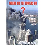 Where Did the Towers Go? Evidence of Directed Free-energy Technology on 9/11 ~ Judy Wood