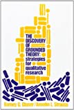 img - for The Discovery of Grounded Theory: Strategies for Qualitative Research book / textbook / text book