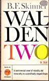 Walden Two (0024115002) by Skinner, Burrhus Frederic